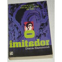 O Imitador Diana Hammond Livro
