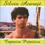 Cd Capoeira Primitiva Silvio Acaraje