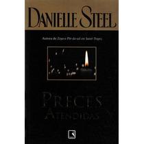 Preces Atendidas - Danielle Steel - Ed. Record