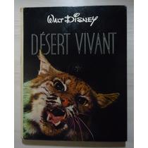 Livro Desert Vivant Walt Disney C