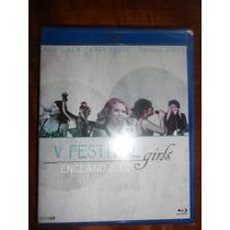 Blu Ray V Festival Girls England 2009 (lacrado)