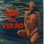 O Som Do Verão Lp Vários Artistas 1976 John Edge Silver Conv