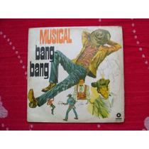 Lp Musical Bang Bang P/1971