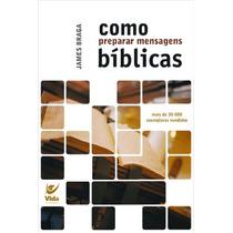 Como Preparar Mensagens Bíblicas - Frete Grátis