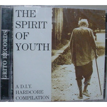 Cd Hardcore : The Spirit Of Youth - Lacrado Frete Gratis