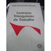Livro De Direito: Contratos Triangulares De Trabalho