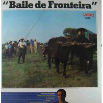 Baile De Fronteira Lp Vários Intérpretes 1981