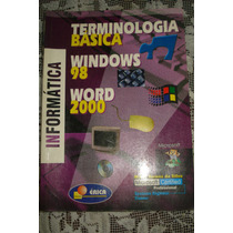 Terminologia Básica, Windows 98, Word 2000