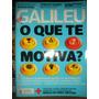 Revista Galileu N.239 06/2011--o Que Te Motiva-marcelo Yuka