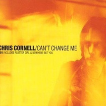Chris Cornell - Cd Single Can`t Change Me 01 - Lacrado