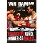 Dvds Jean-claude Van Damme - Complete Aqui A Sua Coleção