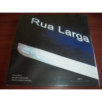 Livro: Rua Larga / Documenta Histórica Editora