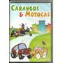 Dvd Carangos E Motocas - Desenho Anos 70 \ 80 - Original