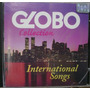 Cd Globo Collection - International Songs - Frete Gratis