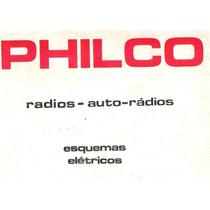 Esquemas De Rádios Philco Nacionais E Versões De Transglobe