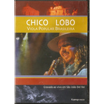 Dvd Chico Lobo - Viola Popular Brasileira * Frete Grátis *