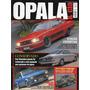 Revista Opala & Cia. Nº21 (tenho Outros Números Também)