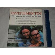 Investimentos Como Administrar O Seu Dinheiro Mauro Halfeld