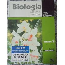 Biologia Seres Vivos Fisiologia Vol 2-wilson Roberto Paulino