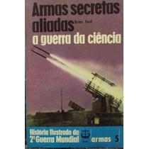 Lv.armas Secretas Aliadas A Guerra Da Ciência(frete Gtátis