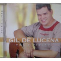 Cd - Gil De Lucena - Feira Livre - Frete Gratis