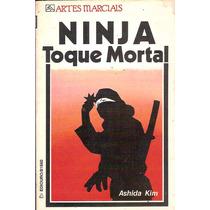 Ninja - Toque Mortal - Ashida Kim - Kung Fu - Karate