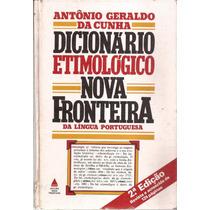 Livro Dicionário Etimológico Nova Fronteira Da Lingua Portug