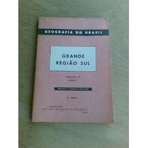 Livro - Grande Região Sul - Vol 4 - Tomo 1 - Ibge - 1968