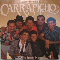 Grupo Carrapicho - Com Jeitinho Doce - 1989