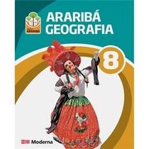 Geografia - Projeto Araribá - 8º Ano