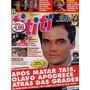 Revista Tititi: Wagner Moura / Fafá De Belém / Santiago !!