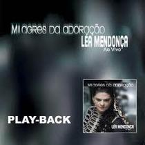Playback Léa Mendonça - Milagres Da Adoração.