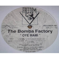 The Bomba Factory - Oye Mami (12