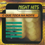 Night Hits O Que Toca Na Noite Vanessa Mitchell Olivia Crush