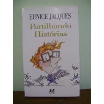 Livro Partilhando Histórias - Eunice Jaques
