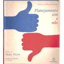 Planejamento Sim E Não, Francisco Whitaker Ferreira