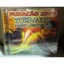 Funk Black Rap Cd Furacão 2000 Tornado Muito Nervoso Vol 3