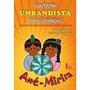 Livro Umbandista Para Crianças: Axé-mirim