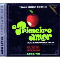 O Primeiro Amor / Nacional-1972 (cd Lacrado/raro)