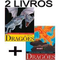 2 Livros Desenhando Passo-a-passo Dragões - Tattoo Art