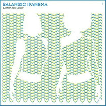 Cd Balansso Ipanema - Samba De Loop - Frete Gratis