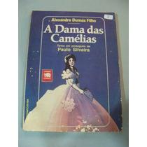 A Dama Das Camélias - Alexandre Dumas Filho - Paulo Silveira