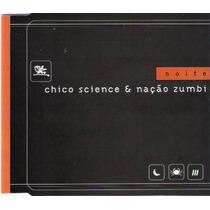 Cd Chico Science & Nação Zumbi - Noite - Promo - Raridade