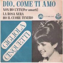 Gigliola Cinquetti - Compacto - Dio Come Ti Amo