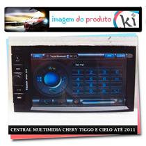 Central Multimidia Chery Tiggo E Cielo Até 2011