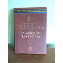 Livro Sua Santidade Dalai Lama Palavras De Sabedoria Renuka