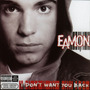 Cd Eamon - I Don´t Want You Back - 1ª Edição 2004 Lacrado