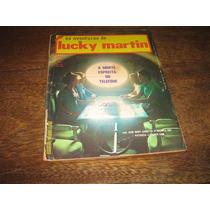 As Aventuras De Lucky Martin Nº 61 Ano:1975 Editora Vecchi
