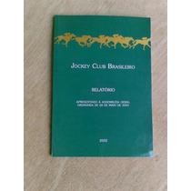 Livro S/ Cavalo - Relatório 2002 - Jockey Club Brasileiro -