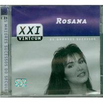 Cd Rosana - 21 Grandes Sucessos - Século Xxi - Duplo Novo